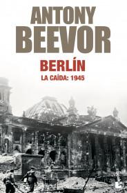Berlín. La caída:1945