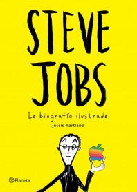 Steve Jobs. La biografía ilustrada