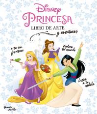 Disney Princesa. Libro de arte y aventuras