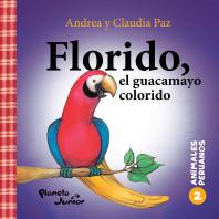 Animales peruanos 2. Florido, el guacamayo colorido
